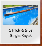 Stitch & Glue Single Kayak